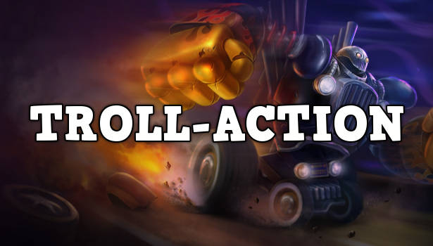 Troll-Action
